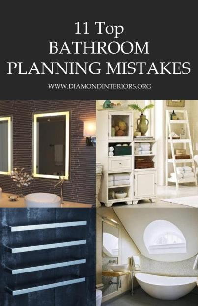 11 Top Bathroom Planning Mistakes by Diamond Interiors
