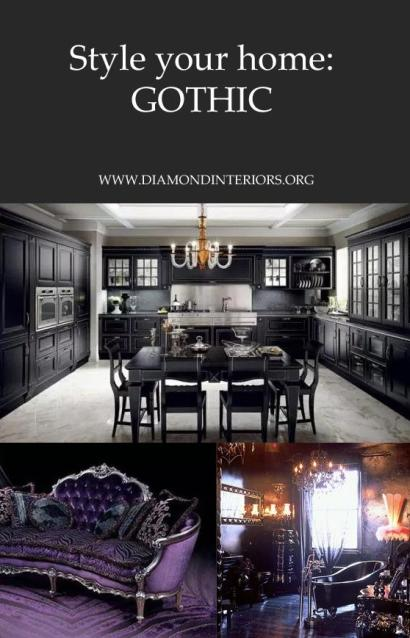 Style your home_Gothic Interiors_Diamond Interiors