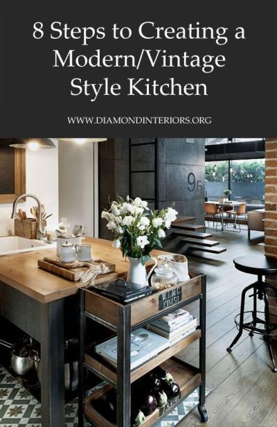 8 Steps To Creating A Modern Vintage Style Kitchen