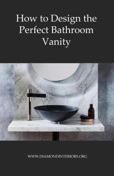 how-to-design-the-perfect-bathroom-vanity-by-diamond-interiors