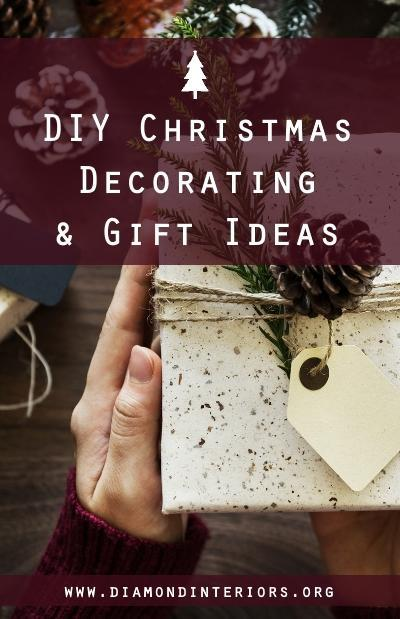 DIY Christmas Decorating & Gift Ideas