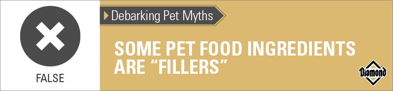 "False: Some Pet Food Ingredients Are ""Fillers"" | Diamond Pet Foods"