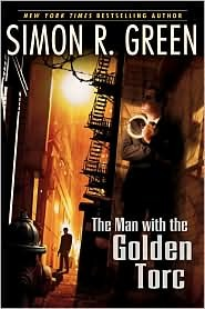 The Man with the Golden Torc by Simon R. Green.