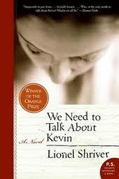 We Need to Talk About Kevin by Lionel Shriver.