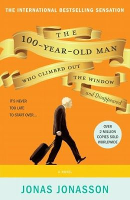 My review of The 100-Year-Old Man Who Climbed Out of the Window and Disappeared by Jonas Jonasson