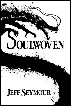 My review of Soulwoven by Jeff Seymour, the first in a new epic fantasy series.