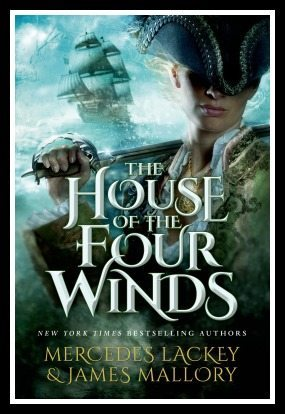 Review of The House of the Four Winds by Mercedes Lackey and James Mallory. Pirates, magic, sailors, and an adventuring princess who's handy with a sword.