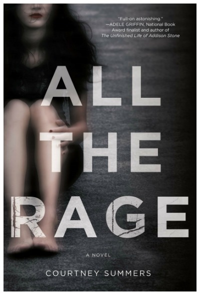 All the Rage by Courtney Summers is a brutal, heart-wrenchingly perfect answer to the question What is rape culture and why it matters.