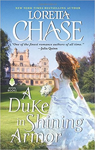 A Duke in Shining Armor by Loretta Chase.