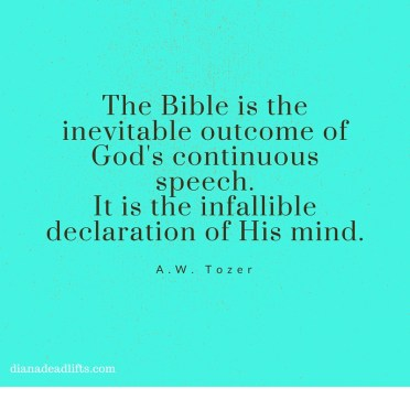 A.W. Tozer quote via DianaDeadlifts