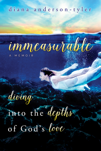 Immeasurable: Diving into the Depths of God's Love