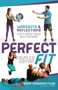 Perfect Fit Couples Edition by Diana Anderson-Tyler