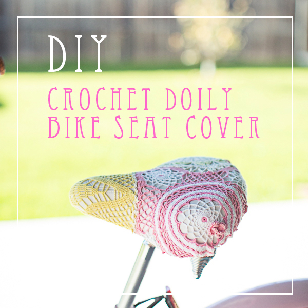 DIY: Crochet Doily Bike Seat