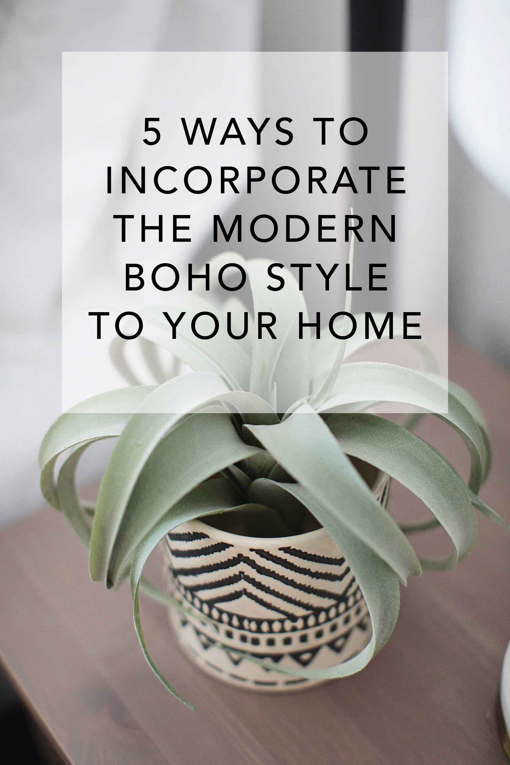 5 easy ways to add the boho homes style to your home