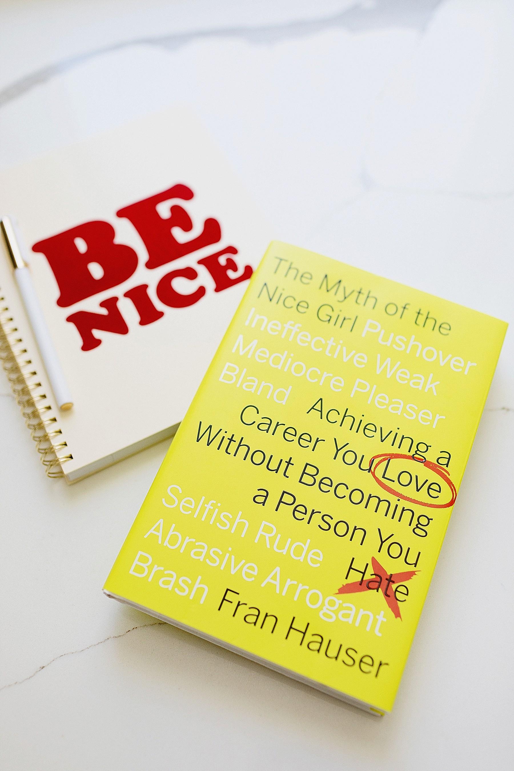 The Myth Of A Nice Girl work career advice book