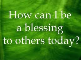 How Can You Be a Blessing?