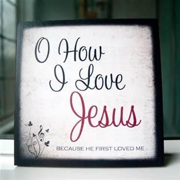 O How I Love Jesus