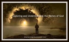 Names of God: Almighty God ⋆ Diana Leagh Matthews