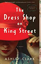 Book Review: The Dress Shop on King Street by Ashley Clark