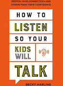 Book Review: How to Listen So Your Kids Will talk by Becky Harling