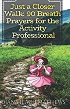 90 Breath Prayer for Activity Professional