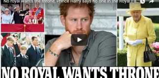 No royal wants the throne, Prince Harry says no one in the Royal Family wants to be king or queen