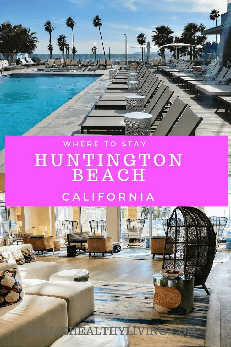 Paséa Hotel & Spa Huntington Beach California