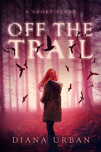 Off The Trail - A Short Story