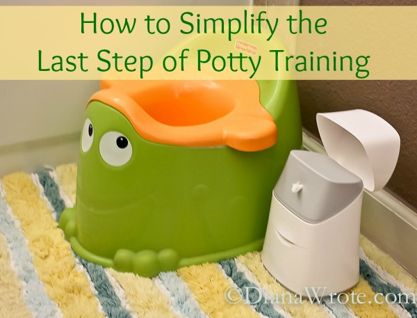 How to Simplify the Last Step of Potty Training
