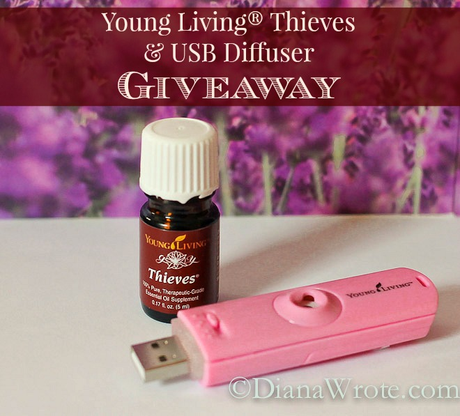 young living giveaway young living 174 thieves and usb diffuser giveaway diana wrote 5445
