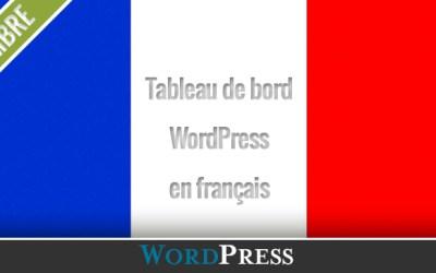 Comment mettre son Tableau de bord WordPress dans la langue de votre choix