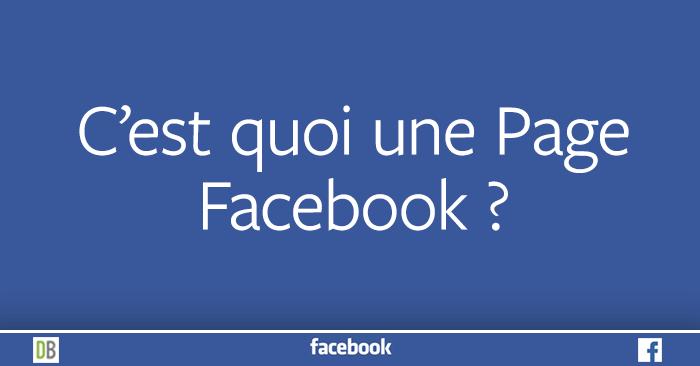 C'est quoi une Page Facebook ?