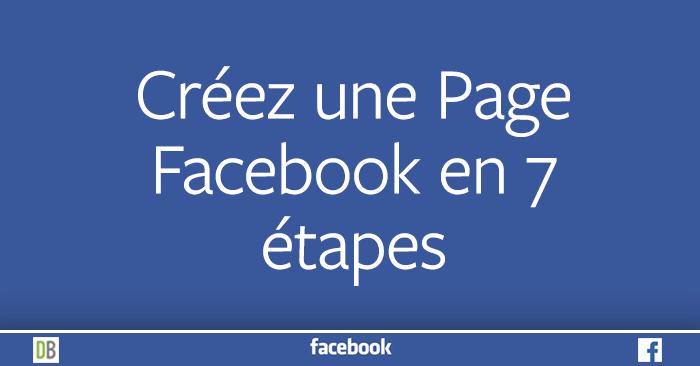 Créer une Page Facebook en 7 étapes