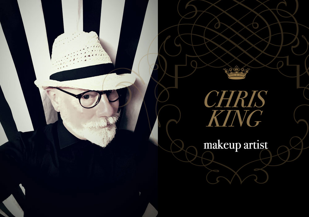 A National Treasure – Chris King, Makeup Artist