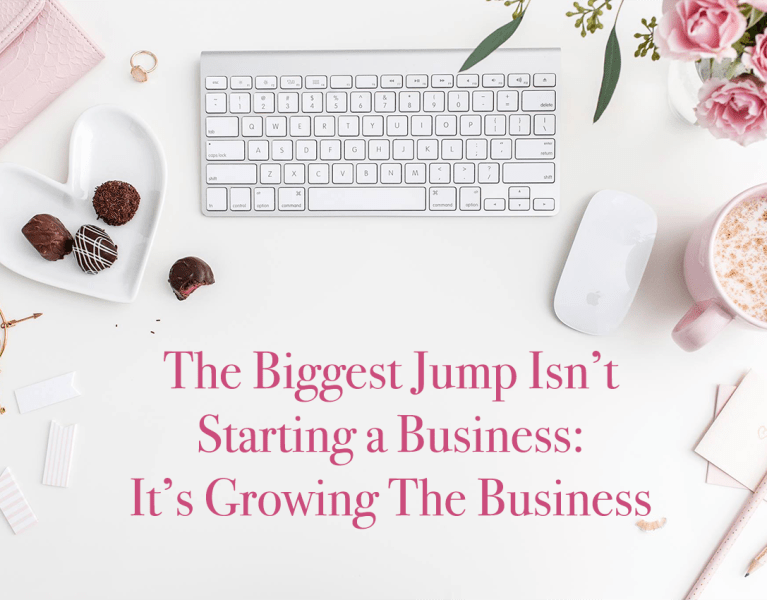 The Biggest Jump Isn't Starting a Business: It's Growing The Business