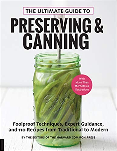 Ultimate Guide to Preserving and Canning
