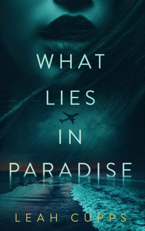 What Lies in Paradise Blitz and Giveaway