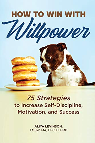 How to Win with Willpower