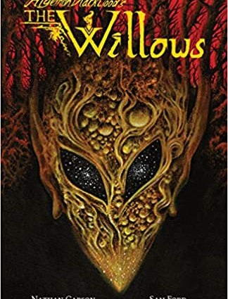 Algernon Blackwood's The Willows