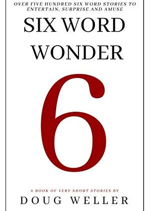Six Word Wonder