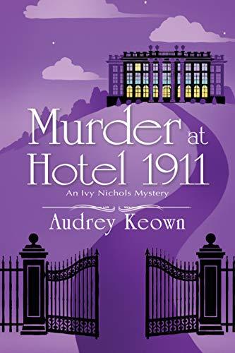Murder at Hotel 1911
