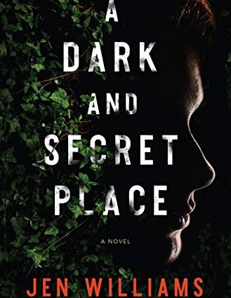 A Dark and Secret Place