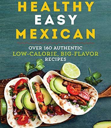 Healthy Easy Mexican