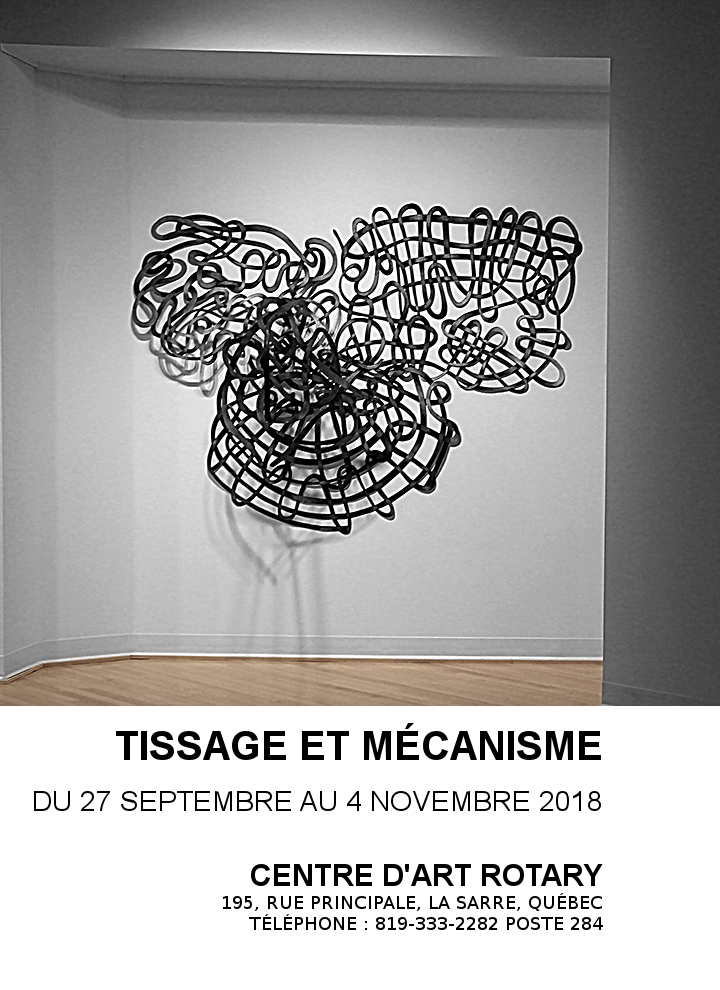 Exposition de Diane T. Tremblay TISSAGE ET MÉCANISME à La Sarre en 2018