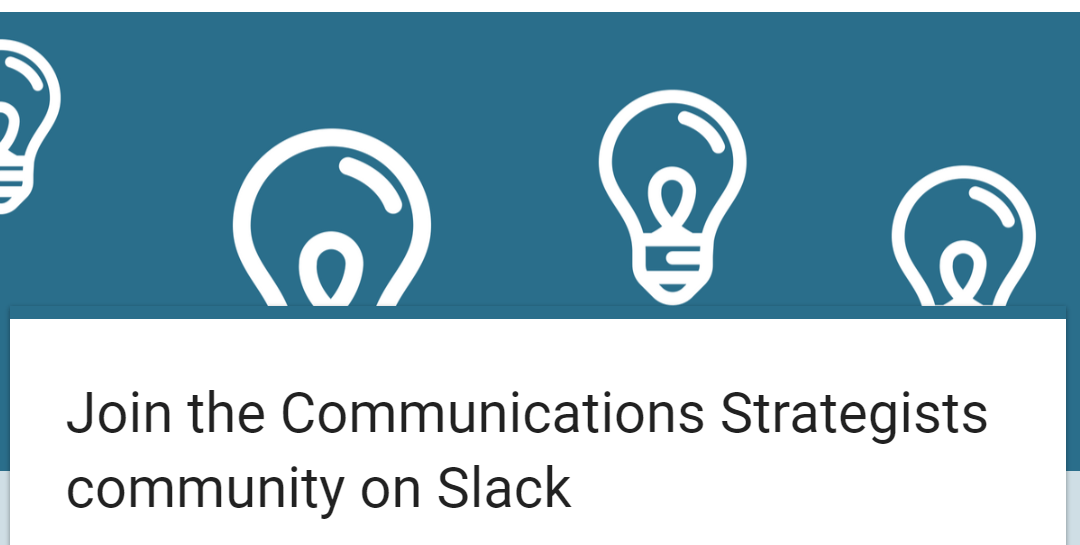 Slide into Slack for communications strategists