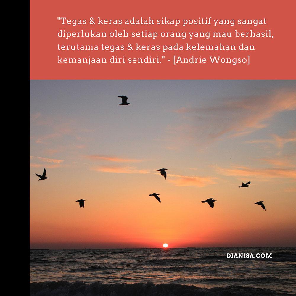 Kata Kata Andrie Wongso tentang Sikap Positif