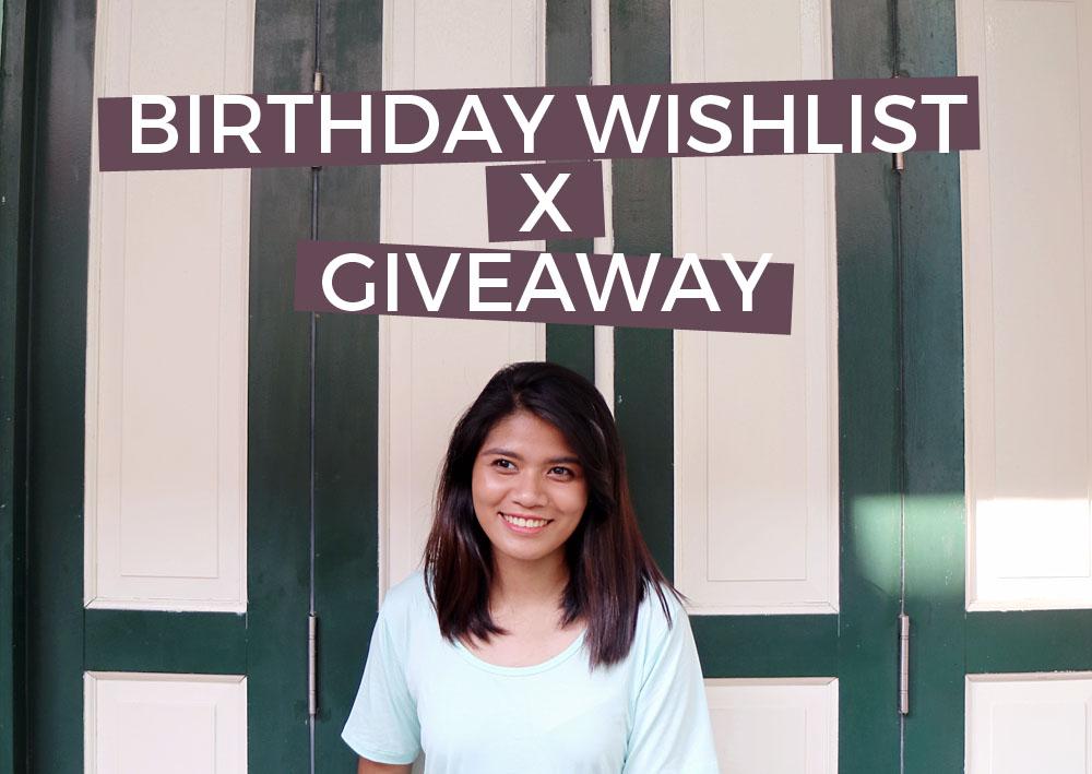 Bday Wishlist and Giveaway Blog
