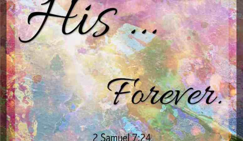 His … Forever!