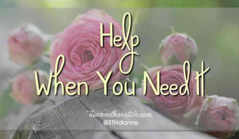 Help When You Need It