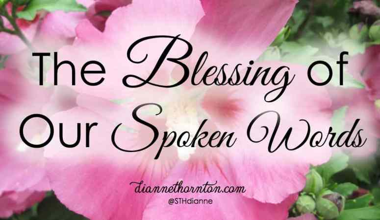 Blessing Others With Our Spoken Words